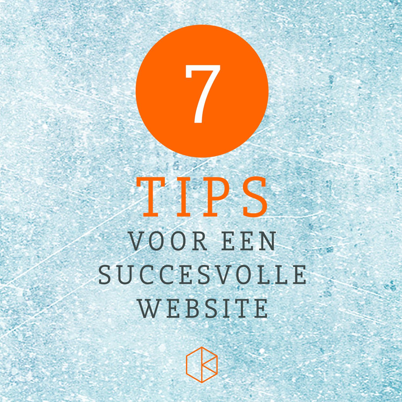 7 tips voor een succesvolle website