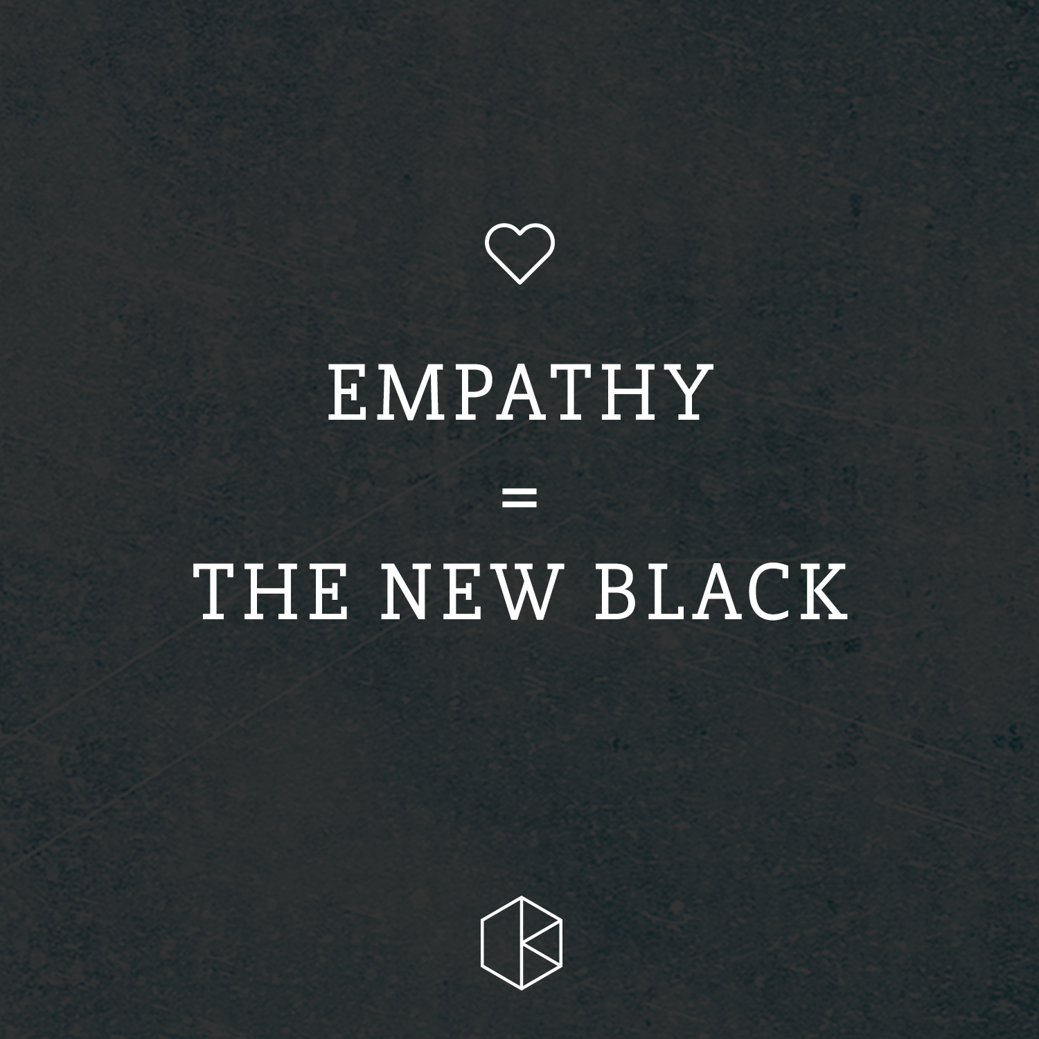 Empathy = The New Black